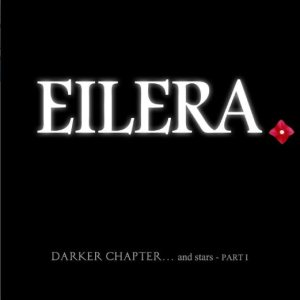 Eilera - Darker Chapter... and stars - PART I cover art