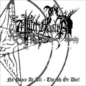 Witchmaster - No Peace At All - Thrash Ör Die cover art