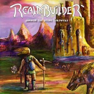 Realmbuilder - Summon the Stone Throwers cover art