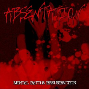 Absentation - Mental Battle Resurrection cover art