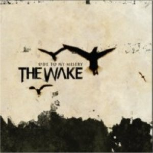 The Wake - Ode to My Misery cover art