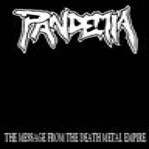 Pandemia - The Message From Death Metal Empire cover art