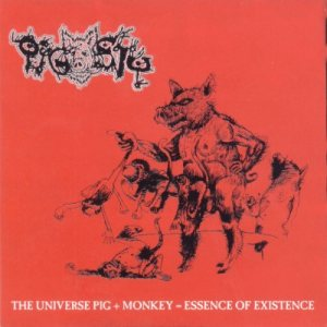 Pigsty - The Universe Pig + Monkey = Essence of Existence cover art