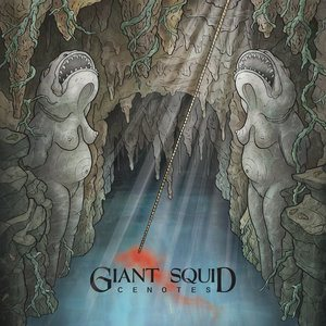 Giant Squid - Cenotes cover art