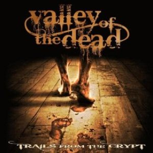 Valley Of The Dead - Trails From the Crypt cover art