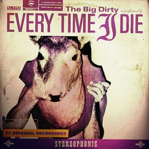 Every Time I Die - The Big Dirty cover art