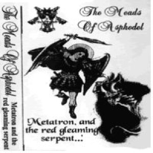 Meads of Asphodel - Metatron and the Gleaming Red Serpent cover art