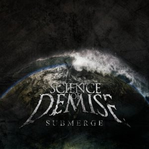 Science of Demise - Submerge cover art