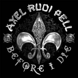 Axel Rudi Pell - Before I Die cover art