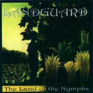 Landguard - The Land of Nymphs cover art