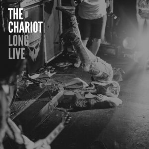 The Chariot - Long Live cover art