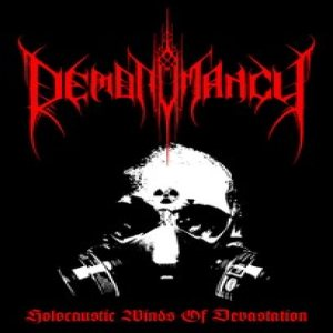 DEMONOMANCY - Holocaustic Winds of Devastation