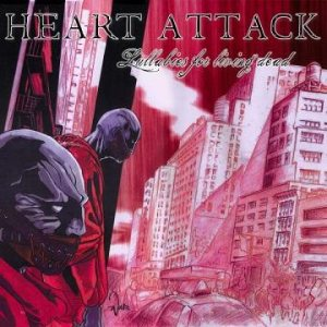 Heart Attack - Lullabies for Living Dead cover art