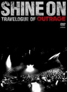Outrage - Shine on - Travelogue of Outrage cover art