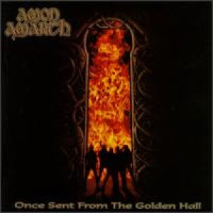 Amon Amarth - Once Sent From the Golden Hall cover art