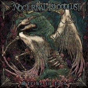 NOCTURNAL BLOODLUST - Strike in fact cover art