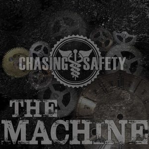 Chasing Safety - The Machine cover art