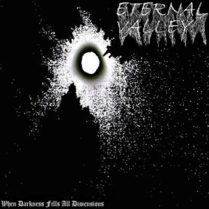 Eternal Valley - When Darkness Fills All Dimensions cover art