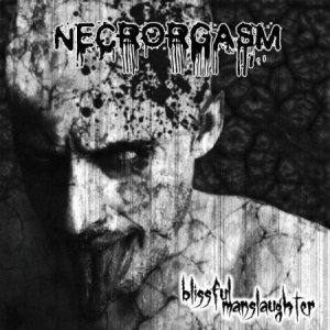 Necrorgasm - Blissful Manslaughter cover art