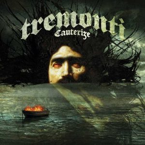 Tremonti - Cauterize cover art