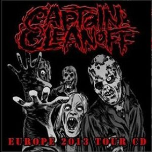 Captain Cleanoff - Europe 2013 Tour CD cover art