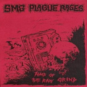 Plague Rages - Tomb of the Raw Grind cover art