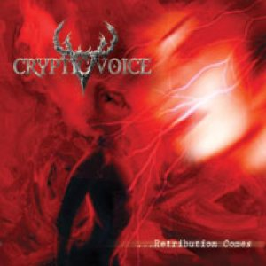 Cryptic Voice - ...Retribution Comes cover art