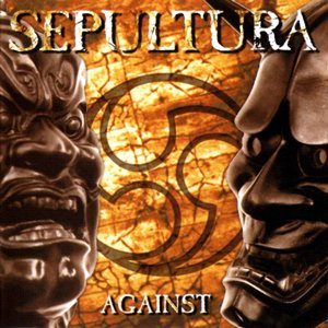 Sepultura - Against cover art