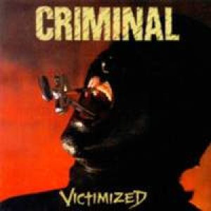 Criminal - Victimized cover art