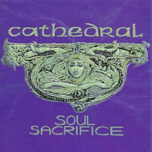 Cathedral - Soul Sacrifice cover art