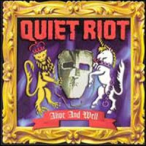 Quiet Riot - Alive and Well cover art