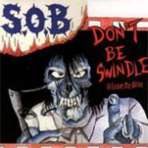 S.O.B. - Don't Be Swindle cover art