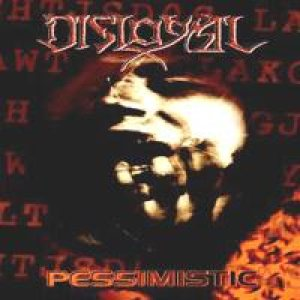 Disloyal - Pessimistic cover art