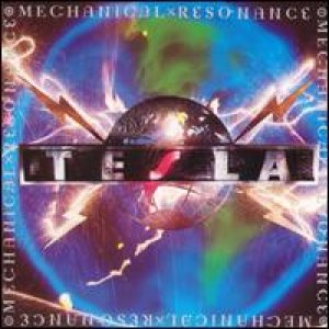 Tesla - Mechanical Resonance cover art