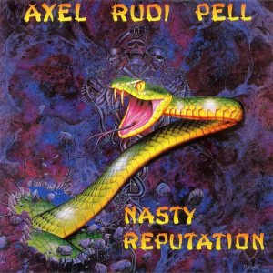 Axel Rudi Pell - Nasty Reputation cover art