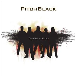 Pitch Black - Designed to Dislike cover art