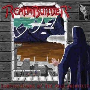 Realmbuilder - Fortifications of the Pale Architect cover art