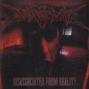 Dead For Days - Disassociated From Reality cover art