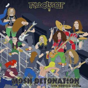 Nuclear - Mosh Detonation Official Bootleg cover art