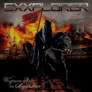 Exxplorer - Vengeance Rides an Angry Horse cover art
