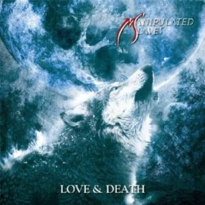 Manipulated Slaves - Love & Death cover art