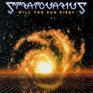 Stratovarius - Will the Sun Rise ? cover art