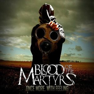 Blood of the Martyrs - Once More with Feeling cover art