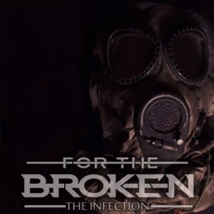 For the Broken - The Infection cover art