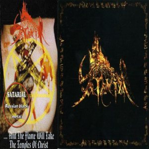 Satarial - ...and the Flame Will Take the Temples of Christ cover art