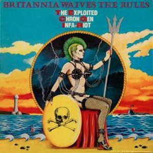 The Exploited - Britannia Waives the Rules cover art