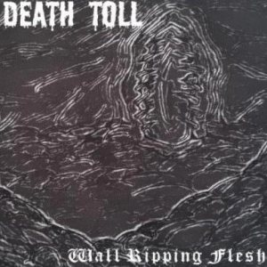 Death Toll - Wall Ripping Flesh cover art
