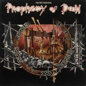 Prophecy of Doom - The Peel Sessions cover art