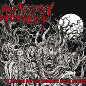 Autopsy Torment - 7th Ritual for the Darkest Soul of Hell cover art