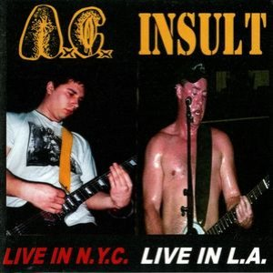 Anal Cunt - Live in N.Y.C. / Live in L.A. cover art